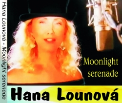 CD Hana Lounová - Moonlight Serenade